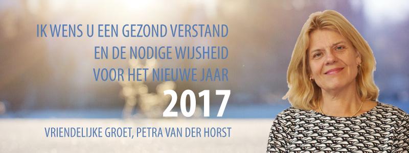 Ik wens U een gezond verstand en de nodige wijsheid voor het nieuwe jaar 2017!  Vriendelijke groet, Petra van der Horst